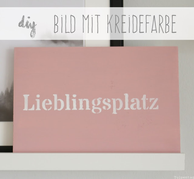 kreidefarbe diy und bilder aus dem wohnzimmer tulpentag der blog. Black Bedroom Furniture Sets. Home Design Ideas