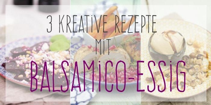 Mazzetti Balsamico Essig Rezepte Ideen
