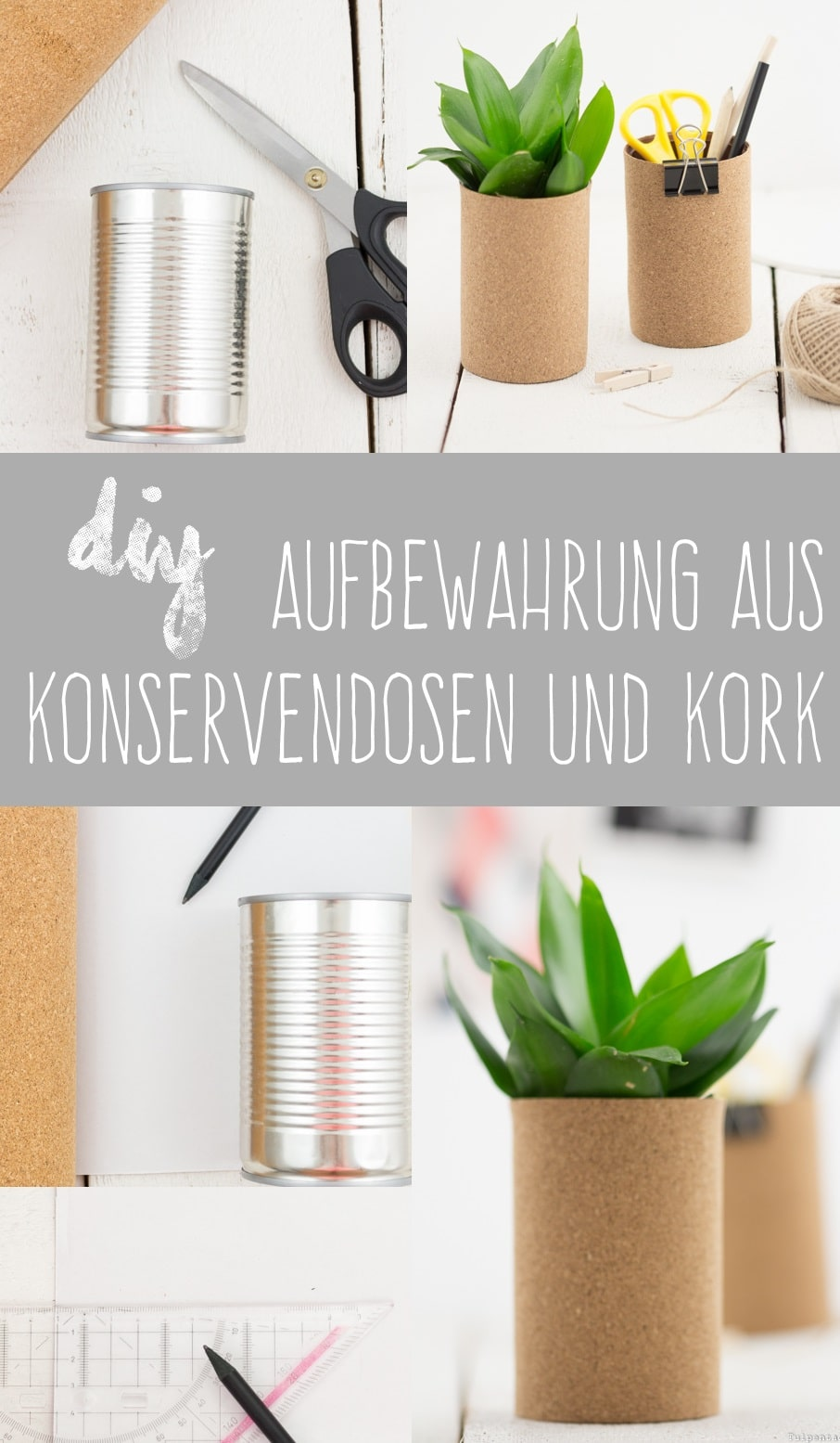 upcycling diy aufbewahrung aus alten dosen tulpentag der blog. Black Bedroom Furniture Sets. Home Design Ideas